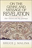 img - for On the Genre and Message of Revelation: Star Visions and Sky Journeys book / textbook / text book