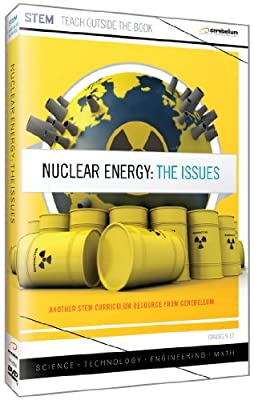 Nuclear Energy: The Issues