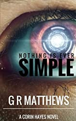 Nothing Is Ever Simple (Corin Hayes) (Volume 2)