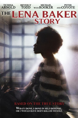 Lena Baker - The Lena Baker Story