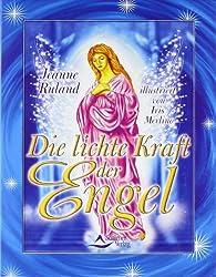Die lichte Kraft der Engel - 56 Karten & Begleitbuch
