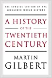 William Morrow Paperbacks A History Of The Twentieth Century: The Concise Edition Of The Acclaimed World History