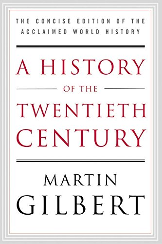 Century Limited Edition - A History of the Twentieth Century: The Concise Edition of the Acclaimed World History