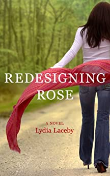 Redesigning Rose by [Laceby, Lydia]