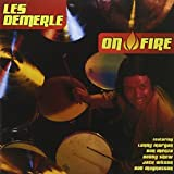On Fire by Les Demerle (2003-07-15)