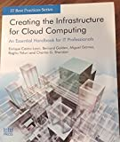 img - for Creating the Infrastructure for Cloud Computing: An Essential Handbook for IT Professionals book / textbook / text book