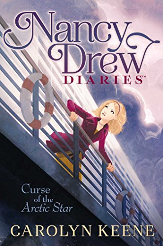 Curse of the Arctic Star (Nancy Drew Diaries Book 1) ()
