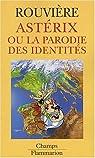 Astérix ou la parodie des identités par Rouvière