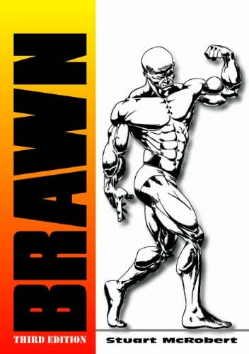 Brawn 3rd: The Insider's Encyclopedia on How to Build Muscle and Might