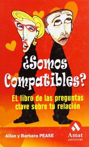 y¿Somos Compatibles? (Spanish Edition) - Barbara Pease