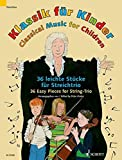 Classical Music for Children - 36 Easy Pieces for String Trio - Classical Music for Children - 2 violins and cello - score and parts - (ED22398)