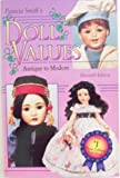 Patricia Smith's Doll Values, Antique to Modern, Patricia R. Smith, 0891456368