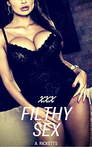 Filthy xxx stories
