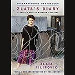 Zlata's Diary: A Child's Life in Wartime Sarajevo | Zlata Filipovic