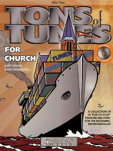 Tons of Tunes for Church: Eb Alto Saxophone - Grade 0.5 to 1 (Tunes Sax)