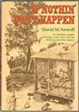 If Nothin' Don't Happen, David M. Newell, 0394493125