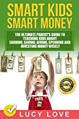 Downloaded by over 15,000 people...                       #1 Release 2018                                                       Hurry up and get YOUR copy NOW         ❗                              Smart Kids Smart Money - The...