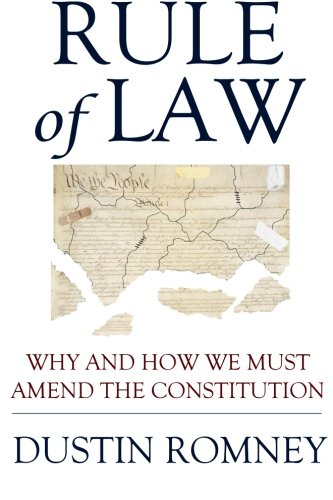 Download Rule of Law: Why and How We Must Amend the Constitution pdf epub