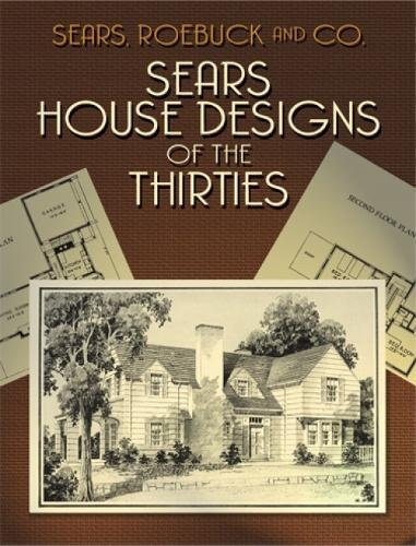 Download Sears House Designs of the Thirties (Dover Architecture) PDF