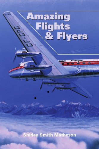 Amazing Flights and Flyers (Shirlee Smith Matheson)