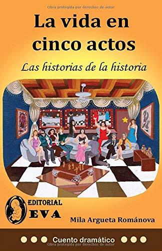 Amazon.com: La vida en cinco actos: Las historias de la ...