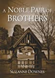 Free eBook - A Noble Pair of Brothers