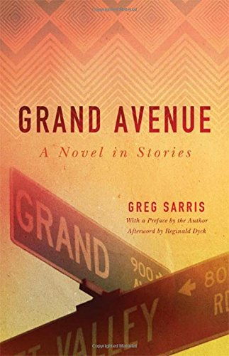 Grand Avenue: A Novel In Stories (American Indian Literature And Critical Studies Series)