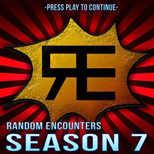 Random Encounters: Season 7