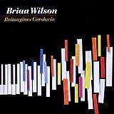 Brian Wilson Reimagines Gershwin
