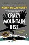 img - for Crazy Mountain Kiss: A Novel (Sean Stranahan Mystery) book / textbook / text book