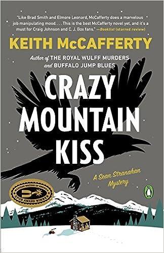 Crazy mountain kiss a sean stranahan mystery keith mccafferty crazy mountain kiss a sean stranahan mystery keith mccafferty 9780143109051 amazon books fandeluxe Choice Image