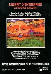 Revue internationale de psychosociologie, N° 31, Hiver 2007 : L'esprit d'entreprise au pays des 35 heures