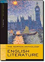 The Norton Anthology of English Literature, Volume 2: The Romantic Period through the Twentieth Century