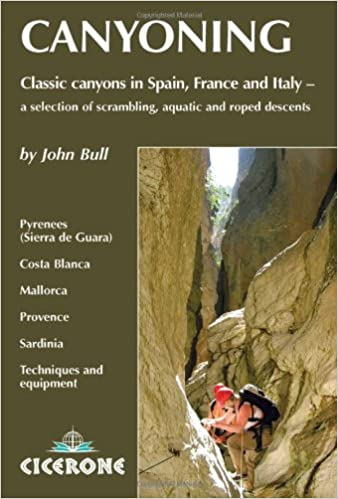 Canyoning in Southern Europe: Classic Canyoneering in Spain ...