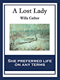 A Lost Lady: With linked Table of Contents