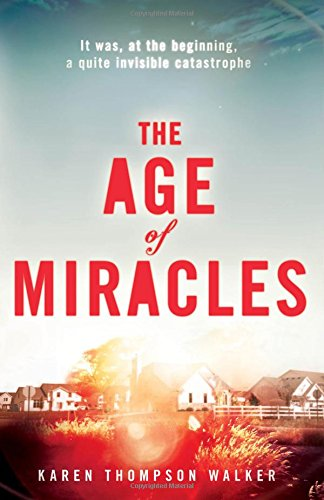 The Age of Miracles - Walker Karen Cheap