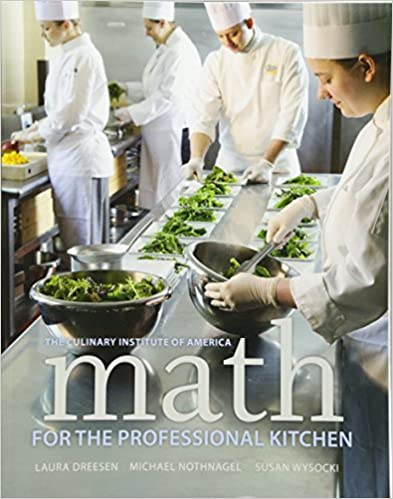 math for the professional kitchen the culinary institute of america cia laura dreesen michael nothnagel susan wysocki 9780470508961 amazoncom - Professional Kitchen