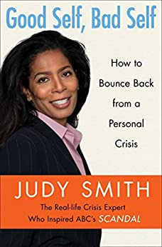 Good Self, Bad Self: How to Bounce Back from a Personal Crisis by [Smith, Judy]