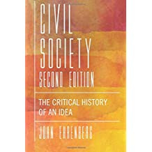 Civil Society, Second Edition: The Critical History of an Idea