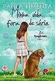 capa de Minha Vida Fora de Série. 1ª Temporada