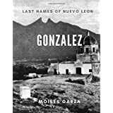 Gonzalez: Last Names of Nuevo Leon