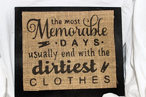 Western End (Burlap Country Rustic Chic Wedding Sign Western Home Décor Sign : The most memorable days usually end with the dirtiest)