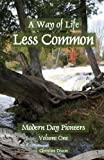 A Way of Life Less Common, Christine Marie Dixon, 0986646032