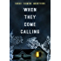When They Come Calling (Anna's Nightmare Book 1)