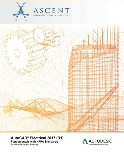 autocad-electrical-2017-r1-fundamentals-with-nfpa-standards-autodesk-authorized-publisher