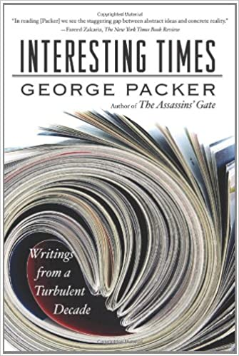 Book Interesting Times: Writings from a Turbulent Decade