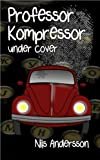 Professor Kompressor under cover
