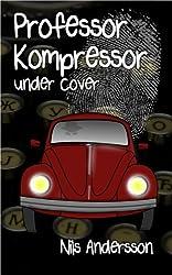 Professor Kompressor under cover