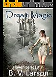 Dream Magic (Haven Series Collection, Vol. 3)