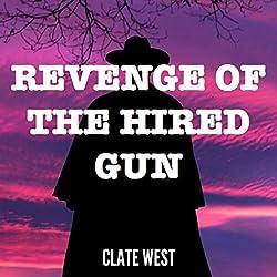 Revenge of the Hired Gun